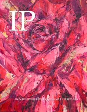 Get your copy of In Parentheses Magazine here: http://magcloud.com/user/inparenth/